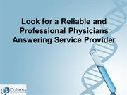 Look for a Reliable and Professional Physicians Answering Service Prov