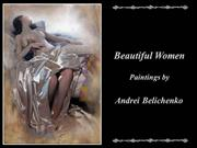 Beautiful women (paintings by Andrei Belichenko)