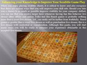 Enhancing your Knowledge to Improve Your Scrabble Game Play