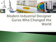 Modern Industrial Designer Gurus Who Changed the World