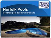 Norfolk Pools - Brisbane Concrete Swimming Pools
