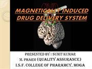 MAGNETICALLY INDUCED DRUG DELIVERY SYSTEM-