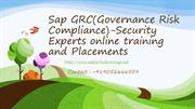Sap GRC(Governance Risk Compliance) Security  Expects online Training