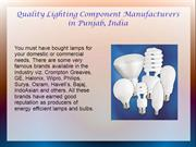 Quality Lighting Component Manufacturers in Punjab, India