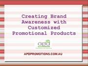 Brand Awareness with Promotional Products | APD Promotions