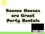 Bounce Houses Are Great Party Rentals