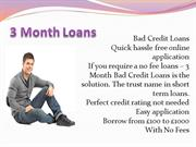 3 Month Bad Credit Loans No Credit Check