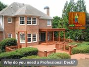 Why do you need a Professional Deck?