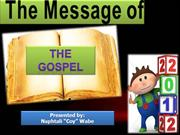 The Message of the Gospel by Coy Wabe 2013