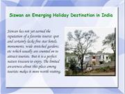 Siswan an Emerging Holiday Destination in India