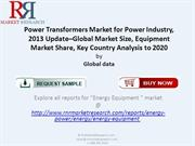 Latest Study on Power Transformers Market for Power Industry 2013-2020