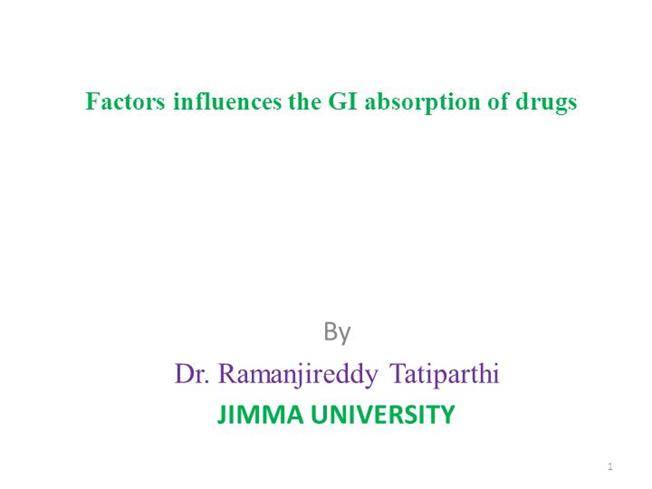 Factors Influences the GI Absorption of Drugs |authorSTREAM