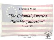 The Colonial America Thimble Collection (13 Colonies)- Documentation