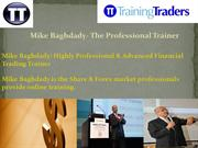 Mike Baghdady- The Professional Trainer
