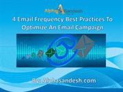 4 Email Frequency Best Practices To Optimize An Email Campaign