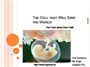 The Cell That Will Save the World