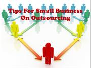 Tips For Small Business On Outsourcing