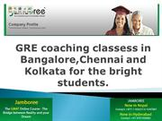 GRE coaching classess in Bangalore,Chennai and Kolkata for the bright