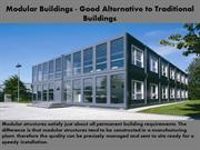 Modular Buildings - Good Alternative to Traditional Buildings