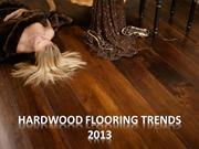 Top 10 Hardwood Flooring Trends 2013