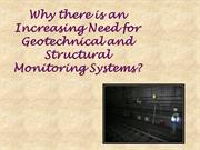 Need for Geotechnical and Structural Monitoring Systems?