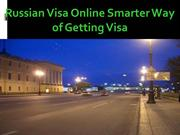 Russian Visa Online Smarter Way of Getting Visa