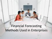 Financial Forecasting Methods Used in Enterprises
