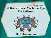 4 Effective Email Marketing Tips For Affiliates
