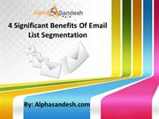4 Significant Benefits Of Email List Segmentation