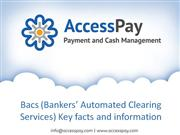 Bacs Key facts and information