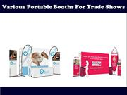 Various Portable Booths For Trade Shows