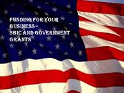 Funding for Your Business - SBIC and Government Grants