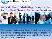 Vertical Direct Marketing Group –Channel Marketing Solutions