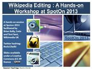 Editing Wikipedia: a Workshop session at the SpotOn 2013 conference