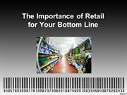 The Importance of Retail for Your Bottom Line
