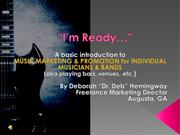 I'm  READY--Musicians  &  Marketing