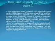 How unique party theme is yours