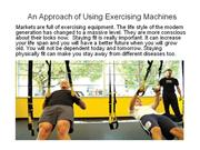 An Approach of Using Exercising Machines power