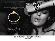 Nicole Trunfio is a Rising Star in Fashion Industry