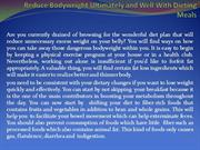 Reduce Bodyweight Ultimately and Well With Dieting Meals