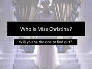 Who is Miss Christina