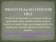 PROFIT IN 60 SECOND FOR FREE