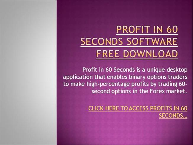 Profit in 60 seconds software free download