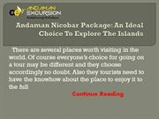 An Ideal Choice To Explore The Andaman Islands