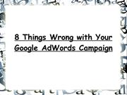 8 Things Wrong with Your Google AdWords Campaign