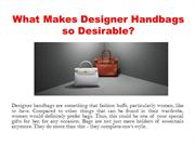 What Makes Designer Handbags so Desirable