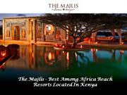 The Majlis - Best Among Africa Beach Resorts Located In Kenya