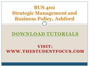 BUS 402 Strategic Management and Business Policy, Ashford
