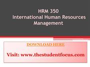 HRM 350, International Human Resources Management