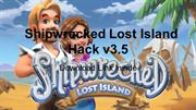 Shipwrecked Lost Island Hack v3.5
